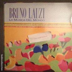 Discos de vinilo: BRUNO LAUZI LA MUSICA DEL MONDO PDI 1988 ESPAÑA VG B529. Lote 61728152