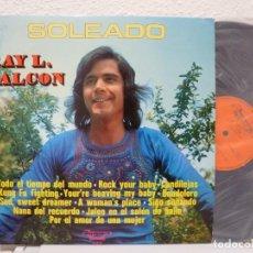 Discos de vinilo: RAY L. FALCON - SOLEADO (LP OLYMPO 1975) *SIGO SOÑANDO*. Lote 61751980