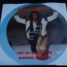 Discos de vinilo: EDDY GRANT ( CAN'T GET ENOUGH OF YOU - NEIGHBOUR, NEIGHBOUR ) 1981 - SWEDEN SINGLE45 ICE. Lote 61752480