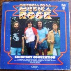 Discos de vinilo: VINILO HISTORIA DE LA MUSICA ROCK NUMERO 56 FAIRPORT CONVENTION. Lote 61764884