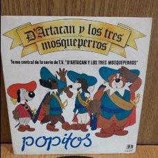 Discos de vinilo: POPITOS. D'ARTACAN Y LOS TRES MOSQUEPERROS. SINGLE / BELTER - 1982 / CALIDAD LUJO. ****/****. Lote 61767240