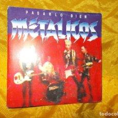 Discos de vinilo: METALICOS. PASARLO BIEN. DISCO PROMOCIONAL. VIRGIN 1991. IMPECABLE. Lote 61768588