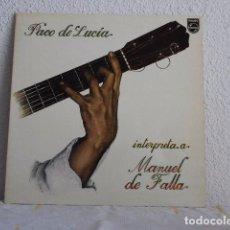 Disques de vinyle: LP PACO DE LUCIA INTERPRETA A MANUEL DE FALLA. Lote 61770856