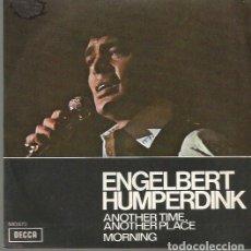 Discos de vinilo: ENGELBERT HUMPERDINK SINGLE SELLO DECCA EDITADO EN ESPAÑA AÑO 1971 PROMOCIONAL. Lote 61780176