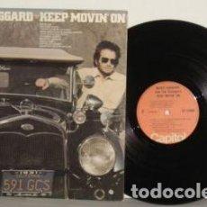 Discos de vinilo: MERLE HAGGARD & THE STRANGERS - KEEP MOVIN ON 75 !! DOLLY PARTON, RARA COMPLETA 1ª EDIC ORG USA, EXC. Lote 61780899