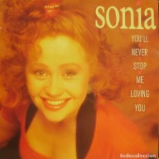 Discos de vinilo: SONIA-YOU´LL NEVER STOP ME LOVING YOU MAXI SINGLE VINILO 1989 SPAIN. Lote 61814916