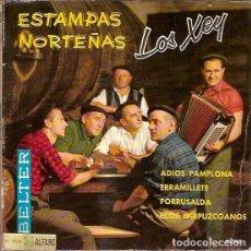 Discos de vinilo: ESTAMPAS NORTEÑAS LOS XEY ADIOS PAMPLONA ERRAMILLETE PORRUSALDA ECOS GUIPUZCOANOS BELTER 50960. Lote 61815464
