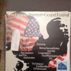 Discos de vinilo: THE FAMOUS SPIRITUAL GOSPEL FESTIVAL OF 1965 EDIGSA - 1982 (1965). Lote 61734904