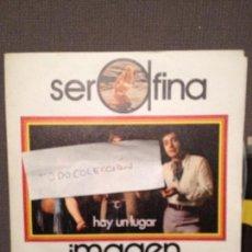 Dischi in vinile: IMAGEN - HAY UN LUGAR - SERAFINA. Lote 61820324