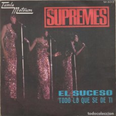 Discos de vinilo: THE SUPREMES-EL SUCESO + TODO LO QUE SE DE TI SINGLE VINILO 1967 SPAIN. Lote 61831572
