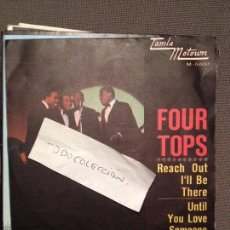 Discos de vinilo: FOUR TOPS ?– REACH OUT I'LL BE THERE / UNTIL YOU LOVE SOMEONE ESPAÑA 1966 RCA . Lote 61831544