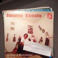 Discos de vinilo: JAUME ESCALA - JO VISC A BARCELONA - HIVERN - BELTER 1983 ROCK CATALA / EL SEU PRIMER DISC. Lote 61839064