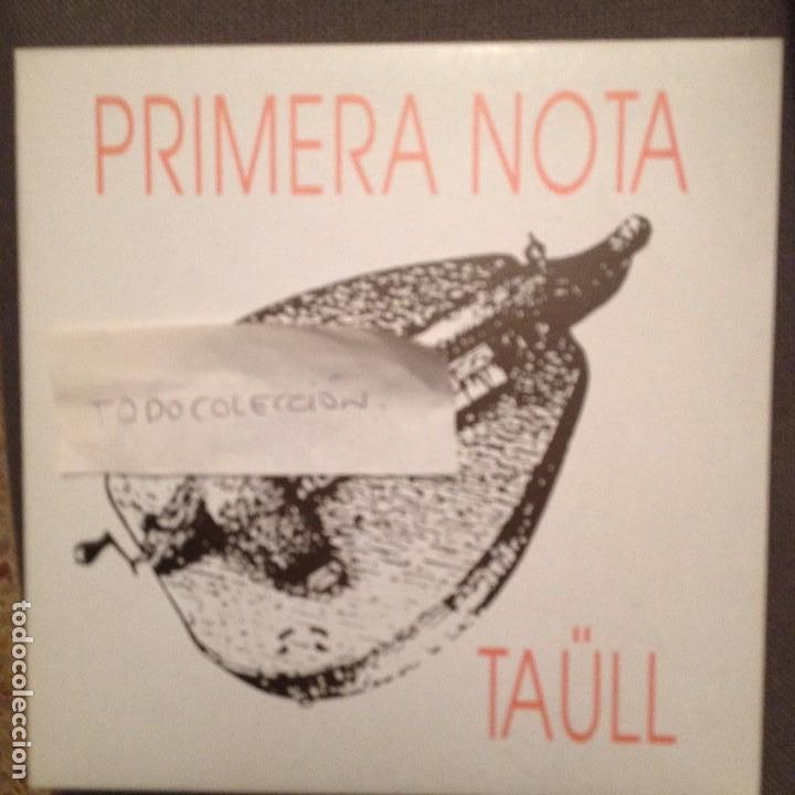 PRIMERA NOTA - TAULL - EL CAMPANER DE TAULL / LA RELLISCADA + 2 - PROMO TRAM 1993 FOLK CATALA (Música - Discos - Singles Vinilo - Country y Folk)