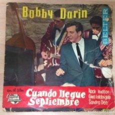 Discos de vinilo: DISCO 45 R. P. M. BOBBY DARIN CUANDO LLEGUE SEPTIEMBRE. Lote 61846744