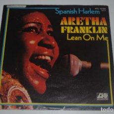 Discos de vinilo: ARETHA FRANKLIN..SPANISH HARLEM / LEAN ON ME.(ATLANTIS 1971).GERMANY. Lote 61848848
