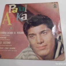 Discos de vinilo: PAUL ANKA - CUANDO ACABA EL VERANO. Lote 61859144
