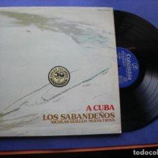 Discos de vinilo: CANTAN LOS SABANDEÑOS.-A CUBA.- NICOLÁS GUILLÉN- NUEVA TROVA LP-1976 CARPETA ABIERTA PEPETO. Lote 61859508