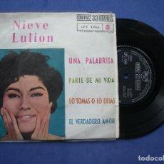 Discos de vinilo: NIEVE LULION UNA PALABRITA +3 EP COMPACT 33 DOUBLE RCA 1962 33RPM PEPETO. Lote 61860436