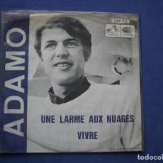 Discos de vinilo: ADAMO -VIVRE + UNE LARME AUX NUAGES, SINGLE HIS MASTER´S VOICE MADE BELGIUM GBP 215. Lote 201921962
