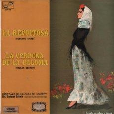 Discos de vinilo: LA REVOLTOSA / LA VERBENA DE LA PALOMA / ORQUESTA DE CAMARA DE MADRID ,DIR, ENRIQUE ESTELA..... Lote 61871404