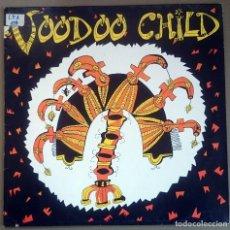 Discos de vinilo: VOODOO CHILD (JUAN LUIS GIMÉNEZ): VOODOO CHILD, LP WEA 4509-91313-1, SPAIN, 1992. VG+/VG+. Lote 61886872