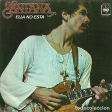 Discos de vinilo: SANTANA. SINGLE. SELLO CBS. EDITADO EN ESPAÑA. AÑO 1977. Lote 61895680