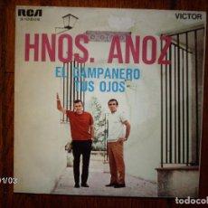 Discos de vinilo: HERMANOS ANOZ - EL CAMPANERO + TUS OJOS. Lote 61904828