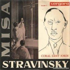 Discos de vinilo: EP CORAL SANT JORDI : MISA STRAVINSKY . Lote 61928032