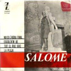 Discos de vinilo: EP SALOME : NO ES L´HORA FINAL ( TEMES DE LEON BORRELL & J.M. ANDREU ). Lote 61931340