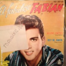 Discos de vinilo: EL FABULOSO FABIAN ME ESCRIBO/NO ERES MIA/MUCHO ANTES/REY DE AMOR - LOS CUATRO FABULOSOS, RUSS FAIT. Lote 61884608