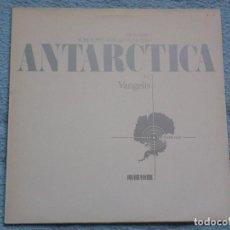 Discos de vinil: ANTARCTIC,VANGELIS B.S.O. EDICION ESPAÑOLA DEL 88. Lote 61957828