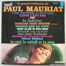 Discos de vinilo: PAUL MAURIAT Y SU GRAN ORQUESTA: UNE PETITE CANTATE, ALINE,... PHILIPS 1966 VER FOTOS. Lote 61960384