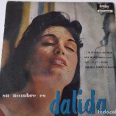 Discos de vinilo: DALIDA - JE TE TENDRAI LES BRAS. Lote 62006056