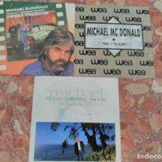 Discos de vinilo: MICHAEL MC DONALD LOTE 3 SINGLES. Lote 62019012