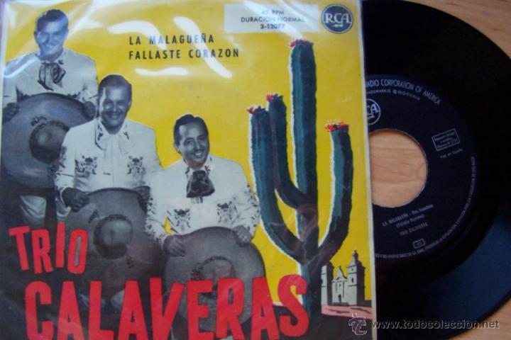 TRIO CALAVERAS- LA MALAGUEÑA. FALLASTE CORAZÓN (RCA 1959) (Música - Discos - Singles Vinilo - Grupos y Solistas de latinoamérica)