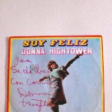 Discos de vinilo: DONNA HIGHTOWER. AUTOGRAFIADO. SOY FELIZ - UN NUEVO PARAISO. 1970. GUITARRA. FIRMADO POR LA CANTANTE. Lote 62045844