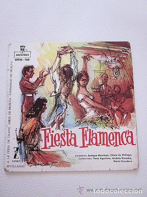 FIESTA FLAMENCA. ZAFIRO. 1960. ENRIQUE MONTOYA. CHATO DE MÁLAGA. A LA FERIA DE GRANÁ MÁS TRES TEMAS. (Música - Discos de Vinilo - EPs - Flamenco, Canción española y Cuplé)