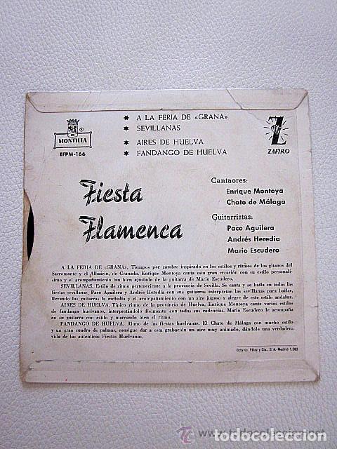 Discos de vinilo: Fiesta Flamenca. Zafiro. 1960. Enrique Montoya. Chato de Málaga. A la feria de Graná más tres temas. - Foto 2 - 62048100