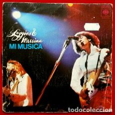 Discos de vinilo: LOGGINS Y MESSINA (SINGLE 1973) MI MUSICA - CBS - UNA CANCION DE AMOR - MY MUSIC. Lote 62056064