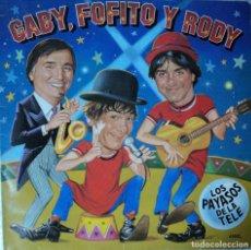 Discos de vinilo: GABY, FOFITO Y RODY - LOS PAYASOS DE LA TELE - EDICIÓN DE 1986 DE ESPAÑA - MAXI-SINGLE. Lote 62056576