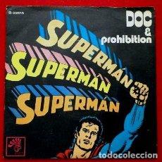 Discos de vinilo: DOC & PROHIBITION (BOCACCIO 1972) (NUEVO) SUPERMAN - NOTHING IS CHANGED. Lote 62057332