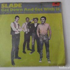 Discos de vinilo: SLADE - GET DOWN AND GET WITH IT. Lote 62059000
