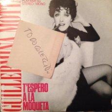 Discos de vinilo: GUILLERMINA MOTTA - T'ESPERO A LA MOQUETA / EM SENTO MARE EDIGSA 1977 COLITA, JORDI FORNAS . Lote 62069296