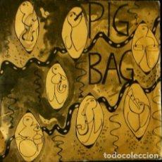 Discos de vinilo: PIG BAG (SINGLE ED. INGLESA 1981) - PAPA'S GOT A BRAND NEW PIGBAG - UK ENGLAND 1981 -. Lote 62071660