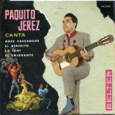 Discos de vinilo: PAQUITO JEREZ / DOCE CASCABELES + 3 (EP 1961). Lote 63909603