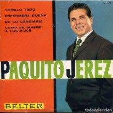 Discos de vinilo: PAQUITO JEREZ / TOMALO TOMALO + 3 (EP 1963). Lote 62072892