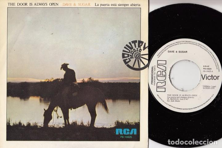 DAVE & SUGAR THE DOOR IS ALWAYS OPEN R@RE SPANISH SINGLE 45 PROMO SPAIN 1975 COUNTRY (Música - Discos - Singles Vinilo - Country y Folk)