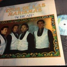 Discos de vinilo: ECOS DE LAS MARISMAS (ACERCATE) LP ESPAÑA 1991 (VIN-I). Lote 62082140