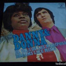 Discos de vinilo: DANNY & DONNA ( EL VALS DE LAS MARIPOSAS - DREAMS LIKE MINE ) 1971-SAN SEBASTIAN SINGLE45 COLUMBIA. Lote 62117992