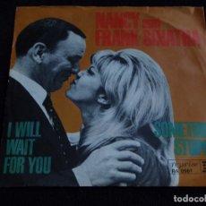 Discos de vinilo: NANCY SINATRA & FRANK SINATRA ( SOMETHIN' STUPID ) FRANK SINATRA ( I WILL WAIT FOR YOU ) SINGLE45. Lote 62118132